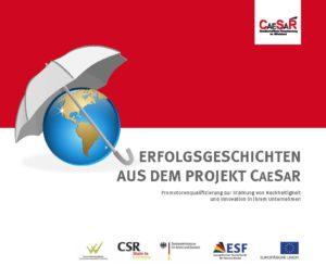 Erfolgsgeschichten Aus dem Projekt CaeSaR