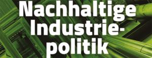 Nchhaltige Industriepolitik