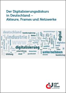 Der Digitalisierungsdiskurs in Deutschland – Akteure, Frames und Netzwerke